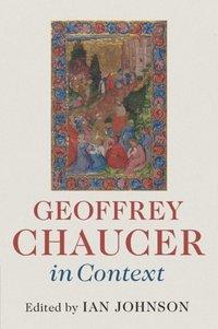 bokomslag Geoffrey Chaucer in Context