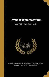 bokomslag Svenskt Diplomatarium