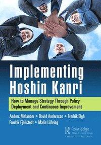 bokomslag Implementing Hoshin Kanri