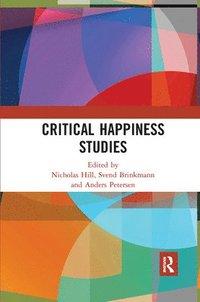 bokomslag Critical Happiness Studies