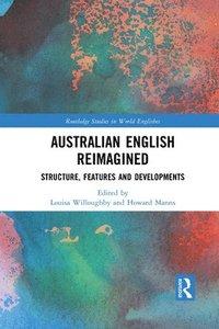 bokomslag Australian English Reimagined