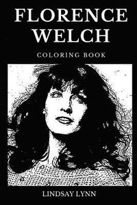 bokomslag Florence Welch Coloring Book: Legendary Indie Rock Singer and Famous Pop Star Inspired Adult Coloring Book