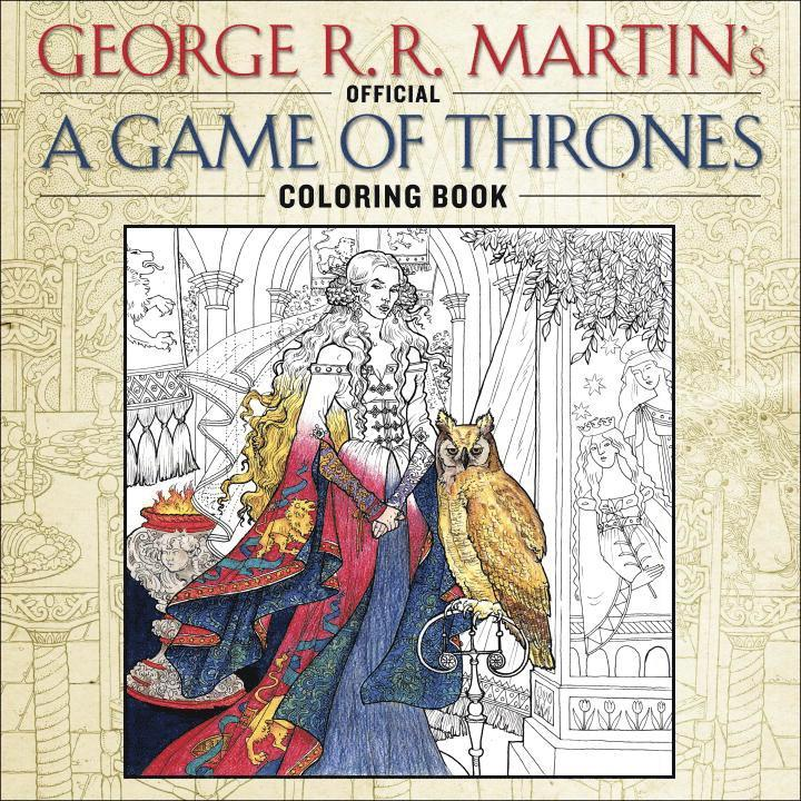 The Official A Game of Thrones Coloring Book 1