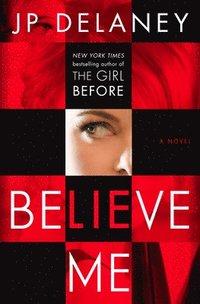 bokomslag Believe Me
