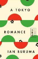 bokomslag A Tokyo Romance: A Memoir