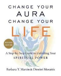 bokomslag Change Your Aura, Change Your Life