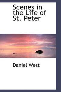 bokomslag Scenes in the Life of St. Peter