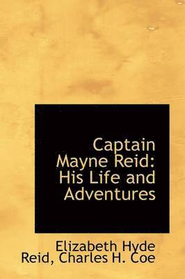 Captain Mayne Reid 1