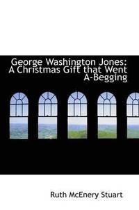 bokomslag George Washington Jones