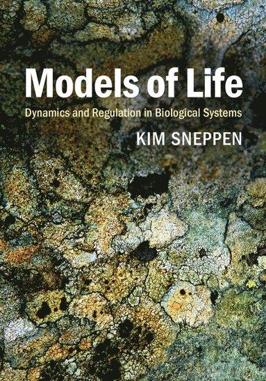 bokomslag Models of Life: Dynamics and Regulation in Biological Systems