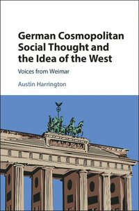 bokomslag German Cosmopolitan Social Thought and the Idea of the West
