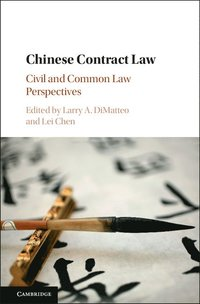 bokomslag Chinese contract law - civil and common law perspectives