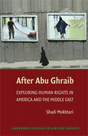 bokomslag After Abu Ghraib: Exploring Human Rights in America and the Middle East