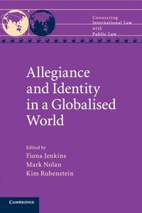 bokomslag Allegiance and Identity in a Globalised World