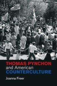 bokomslag Thomas Pynchon and American Counterculture