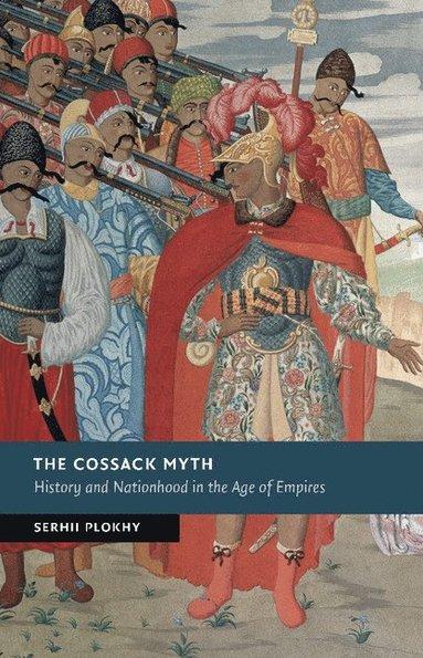 bokomslag The Cossack Myth