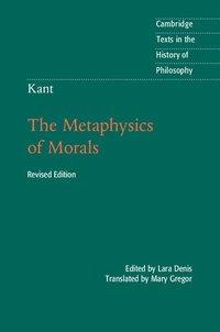 bokomslag Kant: The Metaphysics of Morals