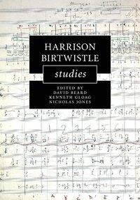 bokomslag Harrison Birtwistle Studies