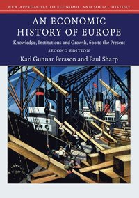 bokomslag An Economic History of Europe