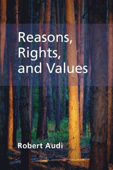 bokomslag Reasons, Rights, and Values