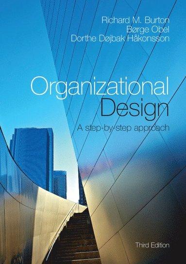 bokomslag Organizational Design: A Step-by-Step Approach