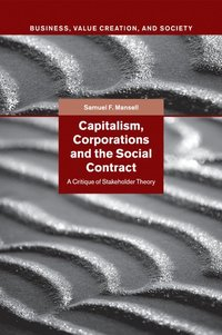 bokomslag Capitalism, Corporations and the Social Contract: A Critique of Stakeholder Theory