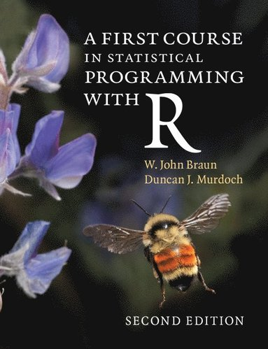 bokomslag A First Course in Statistical Programming with R