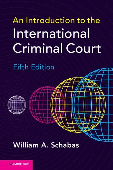 bokomslag An Introduction to the International Criminal Court