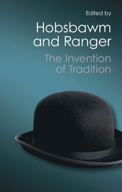 The Invention of Tradition 1