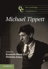 bokomslag The Cambridge Companion to Michael Tippett