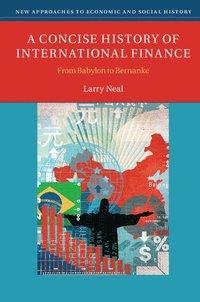 bokomslag A Concise History of International Finance: From Babylon to Bernanke