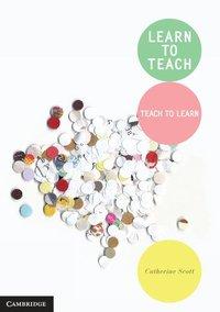 bokomslag Learn to Teach