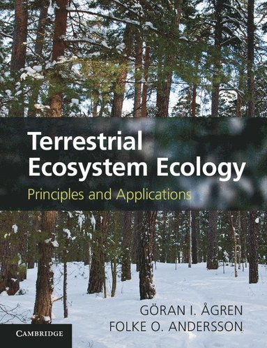 bokomslag Terrestrial Ecosystem Ecology: Principles and Applications