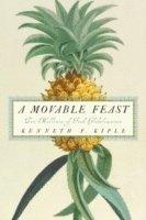 bokomslag A Movable Feast: Ten Millennia of Food Globalization