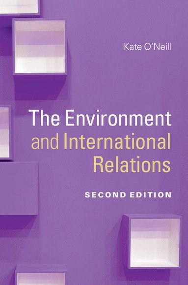 bokomslag The Environment and International Relations