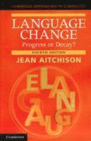bokomslag Language Change: Progress or Decay?