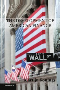 bokomslag The Development of American Finance