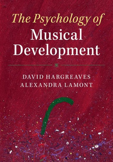 bokomslag The Psychology of Musical Development