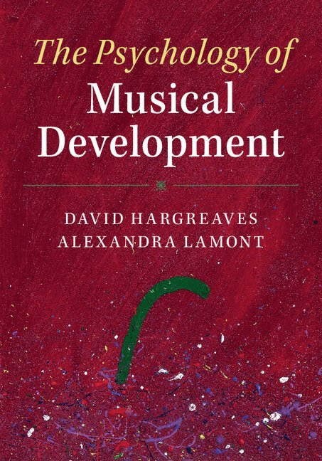 The Psychology of Musical Development 1