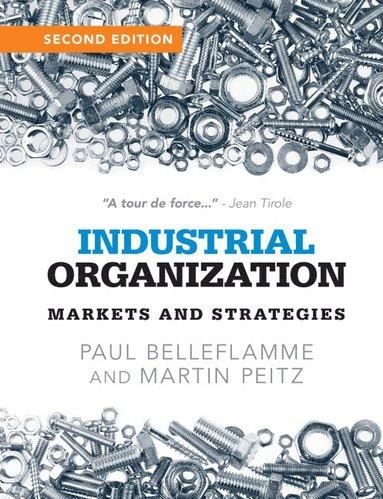 bokomslag Industrial Organization: Markets and Strategies