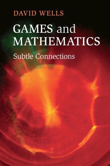 bokomslag Games and Mathematics