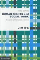 bokomslag Human Rights and Social Work: Towards Rights-Based Practice