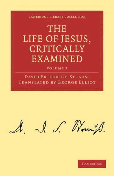 bokomslag The Life of Jesus, Critically Examined