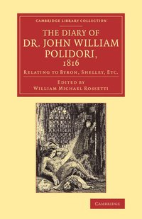 bokomslag The Diary of Dr John William Polidori, 1816