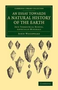 bokomslag An Essay towards a Natural History of the Earth