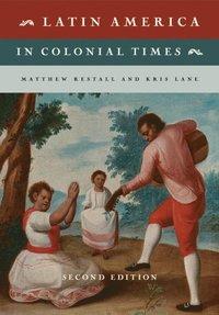 bokomslag Latin America in Colonial Times