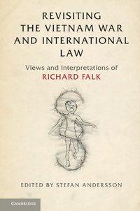 bokomslag Revisiting the Vietnam War and International Law