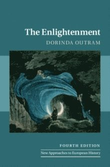 bokomslag The Enlightenment : New Approaches to European History