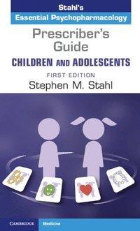 bokomslag Prescriber's Guide - Children and Adolescents: Volume 1