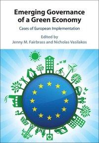 bokomslag Emerging Governance of a Green Economy